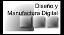 logo de Diseno y Manufactura Digital